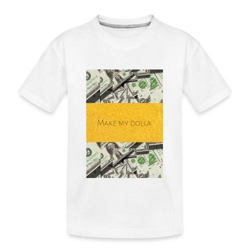 Make my Dolla' - Ekologiczna koszulka młodzieżowa Premium