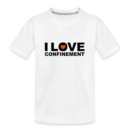 j aime le confinement - T-shirt bio Premium Ado