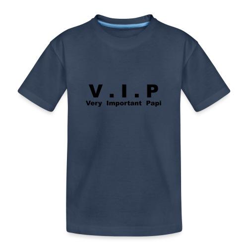 Vip - Very Important Papi - Papy - T-shirt bio Premium Ado