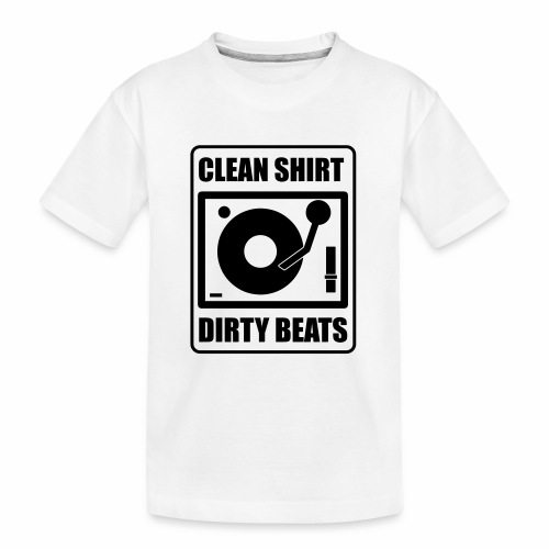 Clean Shirt Dirty Beats - Teenager premium biologisch T-shirt