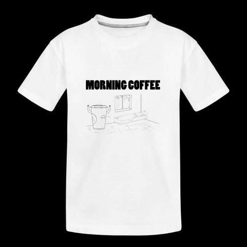 Morning Coffee - Teenager Premium Organic T-Shirt
