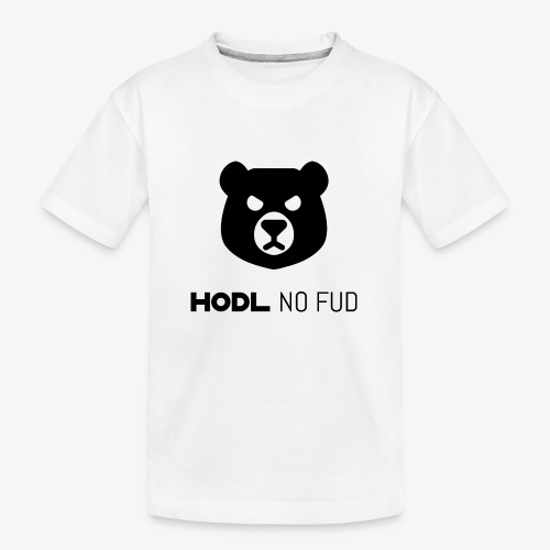 HODL-bearnofud-b - Teenager Premium Organic T-Shirt