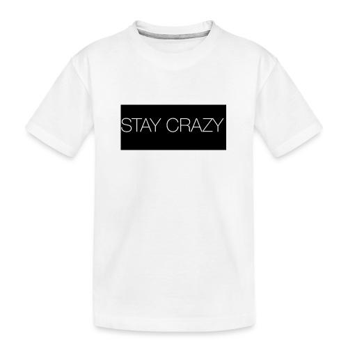 STAY CRAZY - Ekologisk premium-T-shirt tonåring