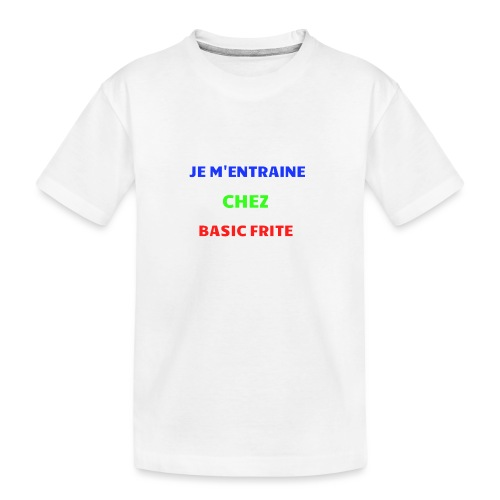 Basic Frite - T-shirt bio Premium Ado