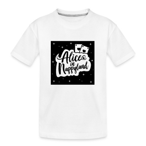 Alice in Nappyland 1 - Teenager Premium Organic T-Shirt