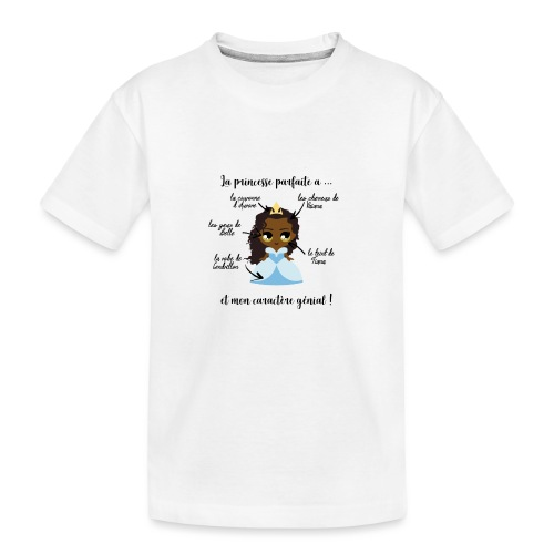 Princesse parfaite - T-shirt bio Premium Ado