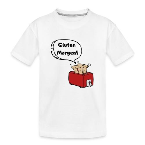Gluten Morgen - Teenager Premium Bio T-Shirt