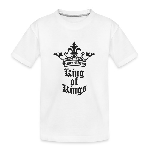king_of_kings - Teenager Premium Bio T-Shirt