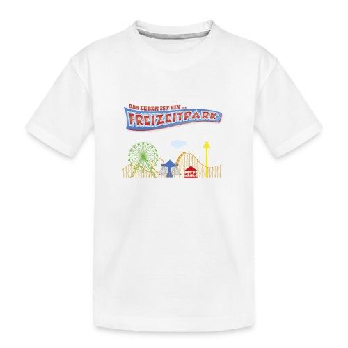 Das Leben ist ein Freizeitpark - Teenager Premium Bio T-Shirt
