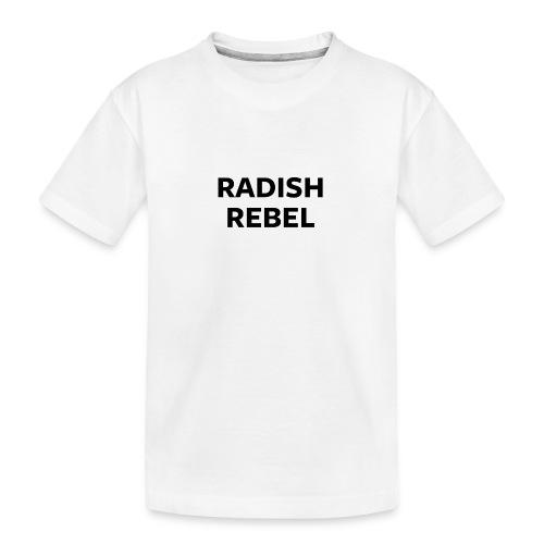 Radish Rebel - Teenager Premium Organic T-Shirt