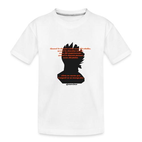 geronimo dixit - T-shirt bio Premium Ado