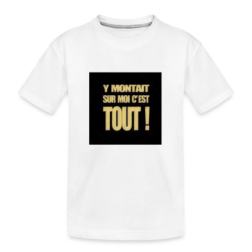 badgemontaitsurmoi - T-shirt bio Premium Ado