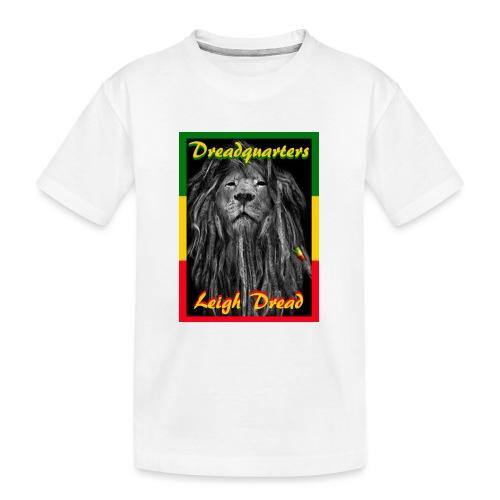 Dreadquarters - Teenager Premium Organic T-Shirt