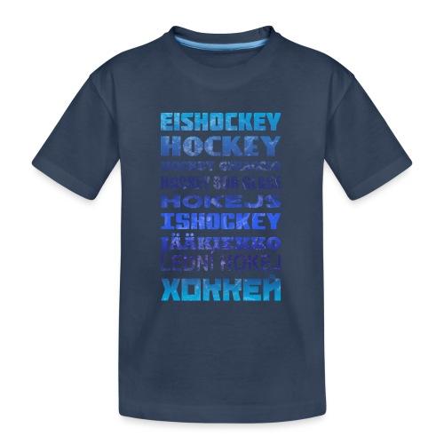 Ice Hockey Languages - Teenager Premium Organic T-Shirt