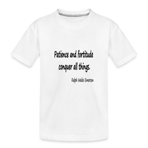 Peace and Patience - Teenager Premium Organic T-Shirt