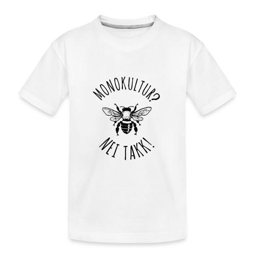 Monokultur? Nei takk! - Premium økologisk T-skjorte for tenåringer