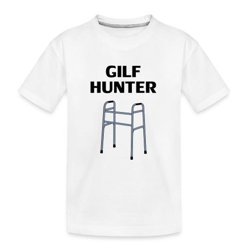 GILF Hunter - Teenager Premium Bio T-Shirt