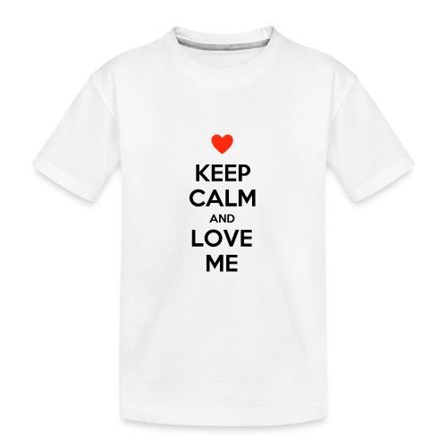 Keep calm and love me - Maglietta ecologica premium per ragazzi