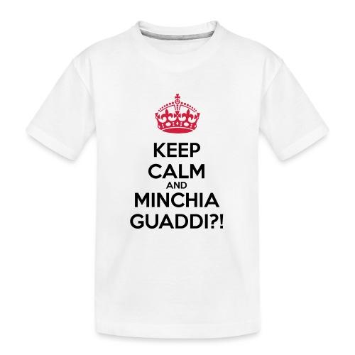 Minchia guaddi Keep Calm - Maglietta ecologica premium per ragazzi