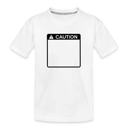 Caution Sign (1 colour) - Teenager Premium Organic T-Shirt