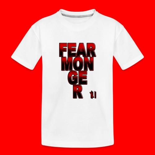 Fearmonger - Teenager Premium Organic T-Shirt