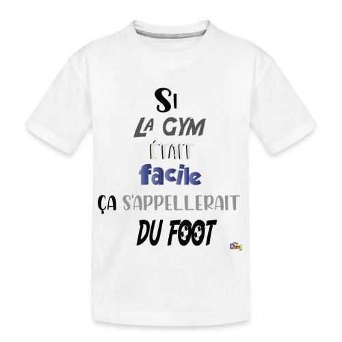 Gym sport Facile - T-shirt bio Premium Ado