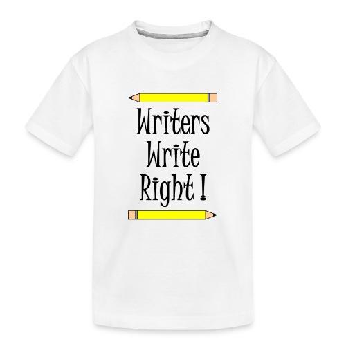 Writers Write Right - Teenager Premium Organic T-Shirt
