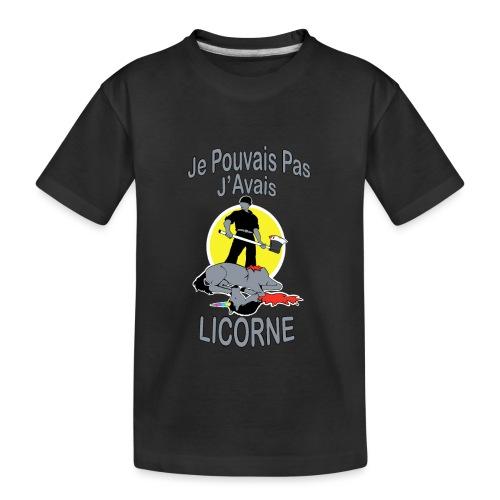 Je Pouvais pas j'avais Licorne (je peux pas j'ai) - T-shirt bio Premium Ado