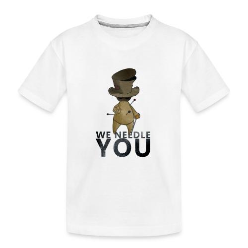 WE NEEDLE YOU - T-shirt bio Premium Ado