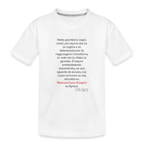 maglia110 dybala - Maglietta ecologica premium per ragazzi
