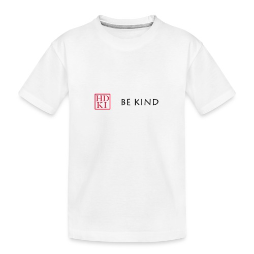 HDKI Be Kind - Teenager Premium Organic T-Shirt