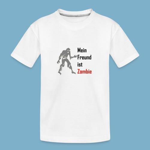 Mein Freund ist Zombie - Teenager Premium Bio T-Shirt