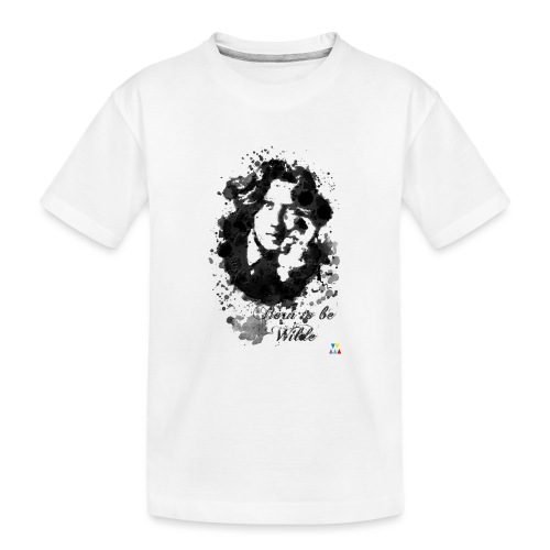 Born to be Wilde - T-shirt bio Premium Ado
