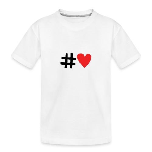 #Love - Teenager premium T-shirt økologisk