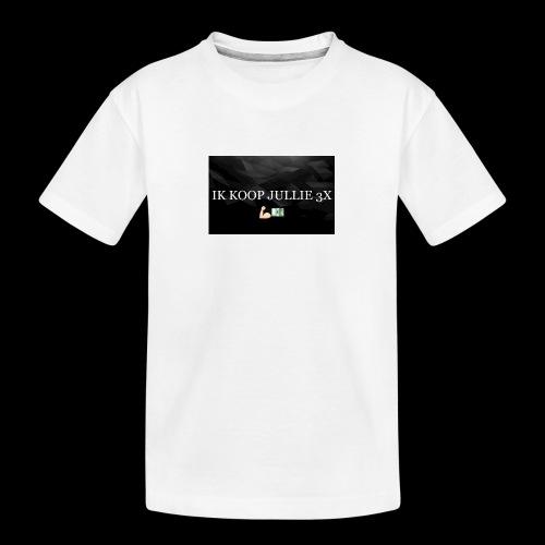 IK KOOP JULLIE 3X - Teenager premium biologisch T-shirt