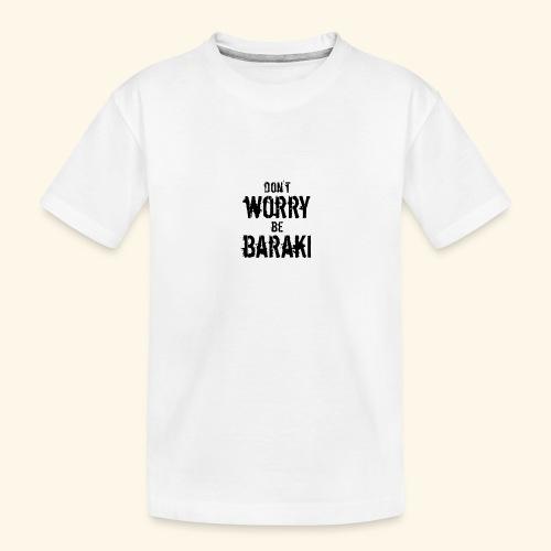 Be Baraki (Noir) - T-shirt bio Premium Ado