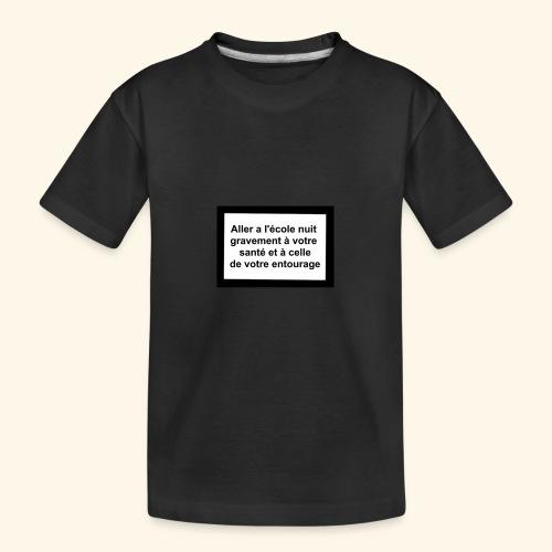 L'école tue - T-shirt bio Premium Ado