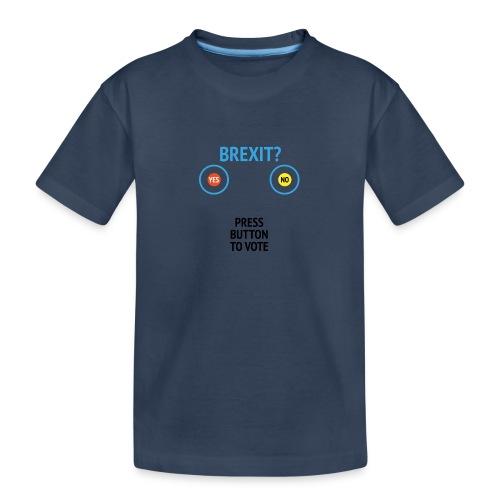 Brexit: Press Button To Vote - Teenager premium T-shirt økologisk