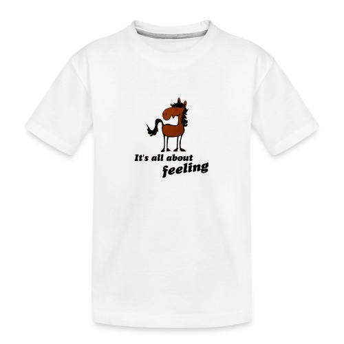 its all about feeling - Teenager Premium Bio T-Shirt