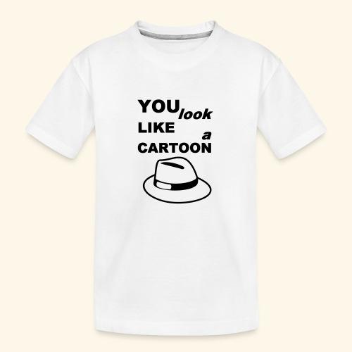 Cartoon Spruch Zitat lustig Geschenk - Teenager Premium Organic T-Shirt
