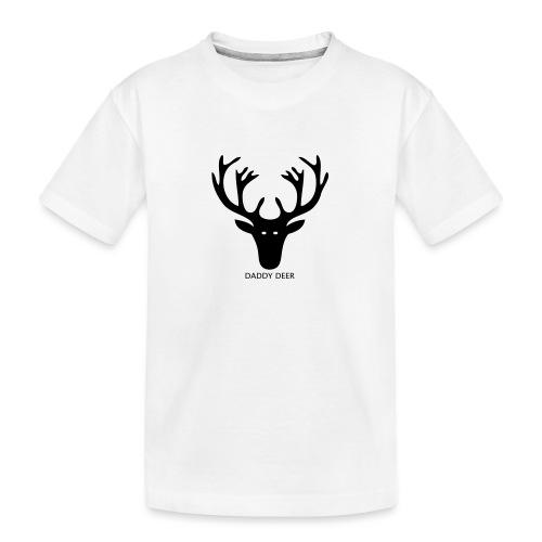 DADDY DEER - Teenager Premium Organic T-Shirt