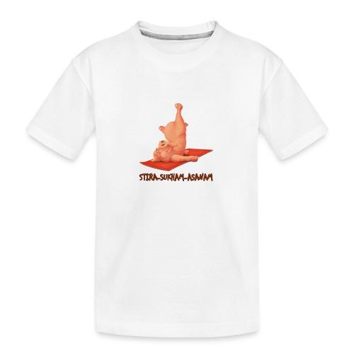 Schweindi-Stira-Sukham - Teenager Premium Bio T-Shirt