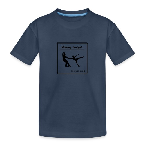 Skating tonight - Teinien premium luomu-t-paita
