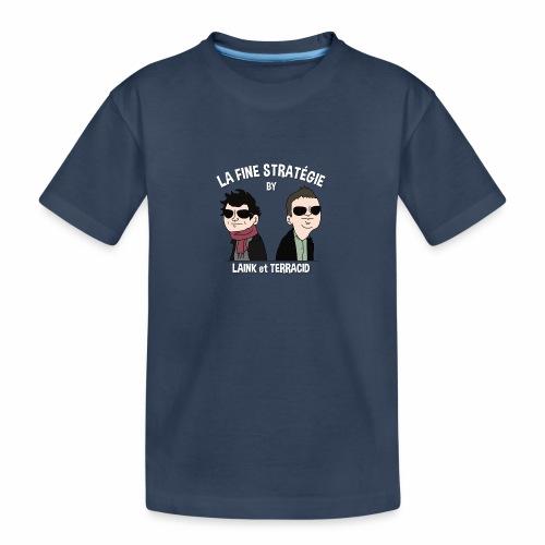 lafinestratégie - T-shirt bio Premium Ado