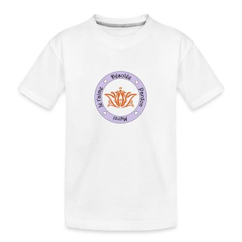 Tee shirt Bio Femme Ho oponopono - Teenager Premium Organic T-Shirt