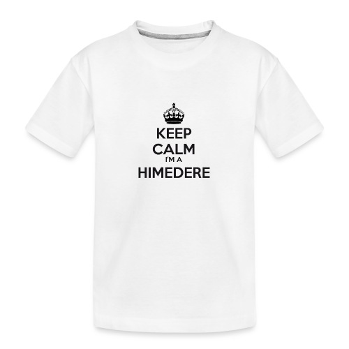 Himedere keep calm - Teenager Premium Organic T-Shirt