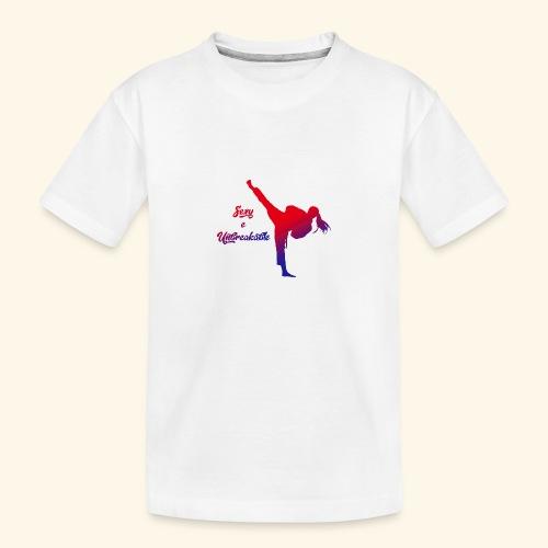 sexy e unbreakable - Maglietta ecologica premium per ragazzi