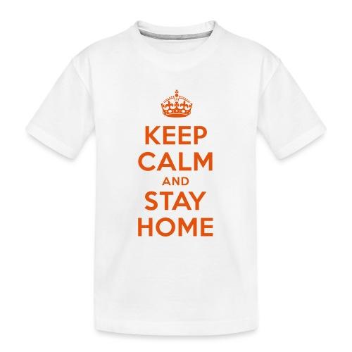 KEEP CALM and STAY HOME - Teenager Premium Bio T-Shirt