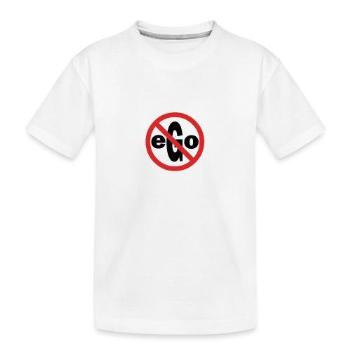 Ego is too big - T-shirt bio Premium Ado