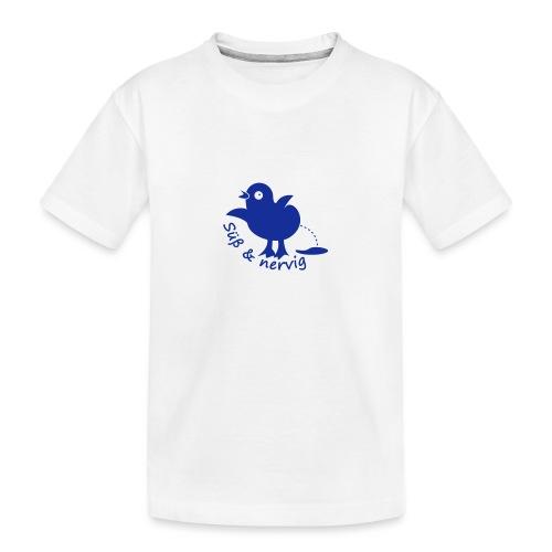 Küken Süß und nervig - Teenager Premium Bio T-Shirt